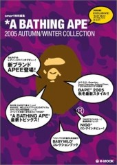 *A BATHING APE(R) 2005 AUTUMN / WINTER COLLECTION