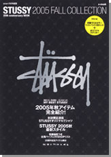 STUSSY 2005 FALL COLLECTION