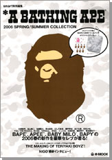 *A BATHING APE(R) 2006 SPRING / SUMMER COLLECTION