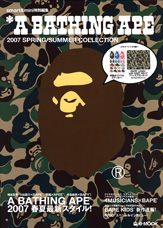 *A BATHING APE(R) 2007 SPRING / SUMMER COLLECTION