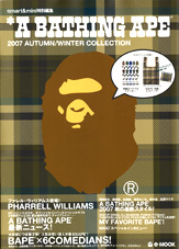 *A BATHING APE(R) 2007 AUTUMN / WINTER COLLECTION