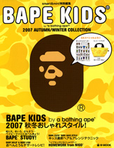 BAPE KIDS(R) by *a bathing ape(R) 2007 AUTUMN / WINTER COLLECTION