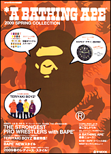 *A BATHING APE(R) 2009 SPRING COLLECTION