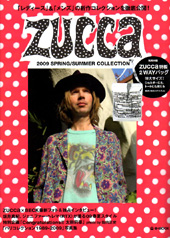 ZUCCa 2009 SPRING / SUMMER COLLECTION
