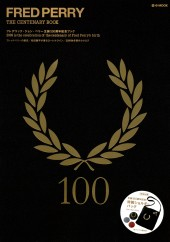 FRED PERRY THE CENTENARY BOOK