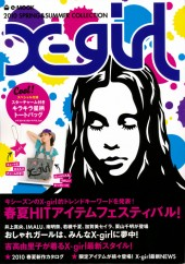 X-girl 2010 SPRING&SUMMER COLLECTION