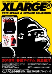 XLARGE® 2010 SPRING&SUMMER COLLECTION