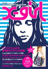 X-girl 2011 SUMMER COLLECTION