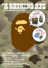 *A BATHING APE(R) 2012 SPRING COLLECTION