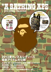 *A BATHING APE(R) 2013 SPRING COLLECTION