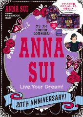 ANNA SUI 20TH ANNIVERSARY! Live Your Dream!